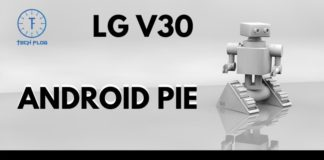 Upgrade LG V30 to Android Pie