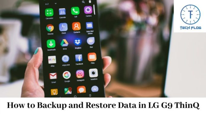 How to Backup Restore Data in LG G9 ThinQ