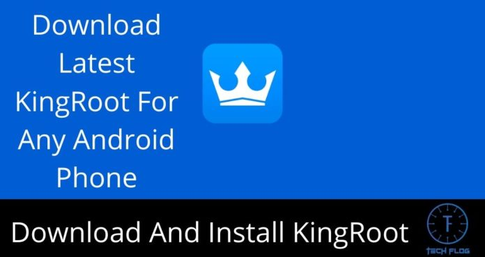 How to Download And Install KingRoot in Android Phone
