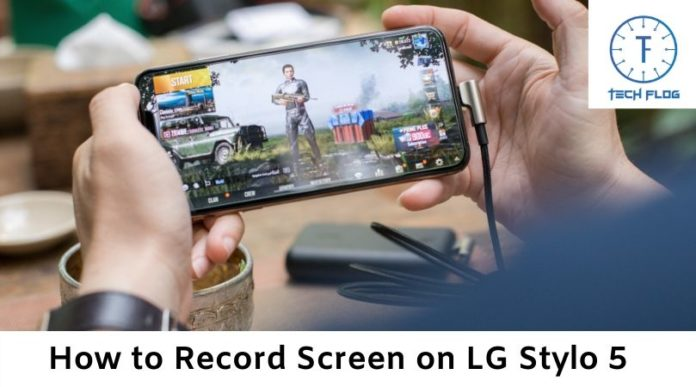 How to Record Screen on LG Stylo 5
