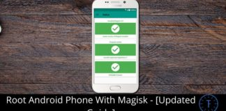How to Root Android Phone With Magisk - [Updated Guide]