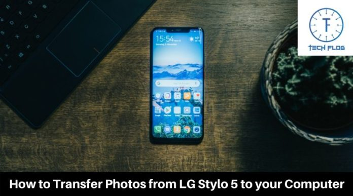 How to Transfer Photos from LG Stylo 5 to your Computer