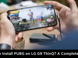 How to Install PUBG on LG G9 ThinQ