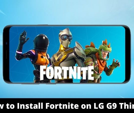 How to Install Fortnite on LG G9 ThinQ