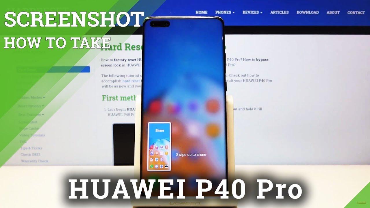 How to Take Screenshot on Huawei P40 Pro