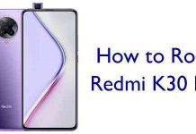 How to Root Redmi K30 Pro