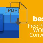 Best Tool for PDF to Word Conversion